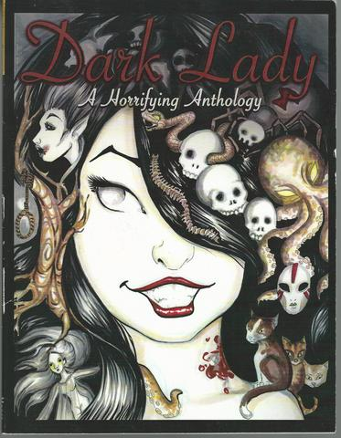 Dark Lady A Horrifying Anthology Signed by Editor First Edition, Lindsay Moore