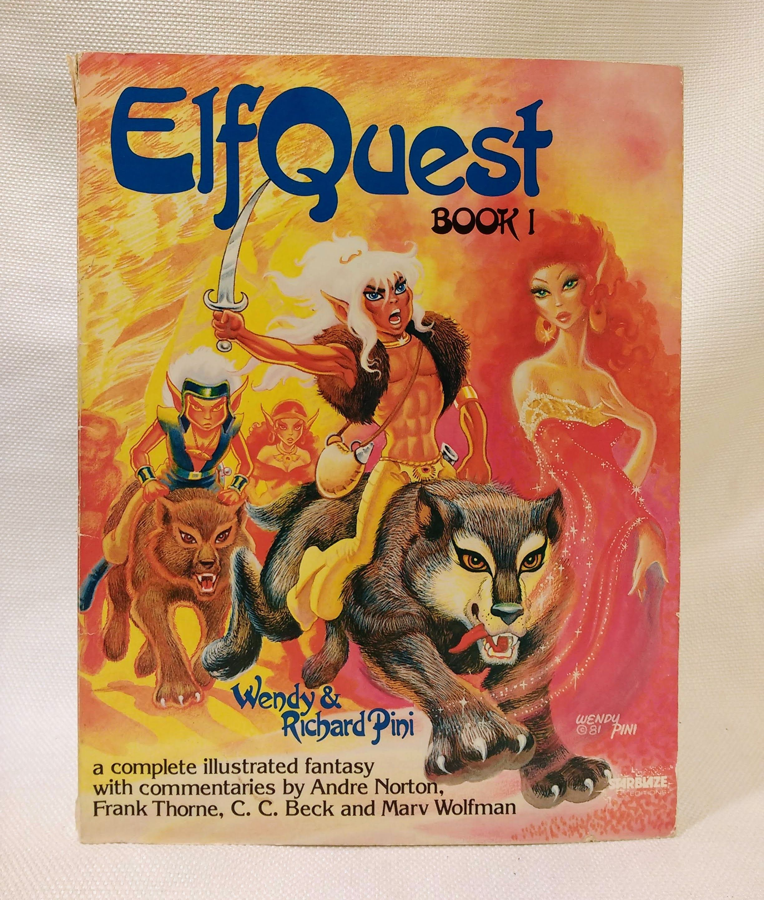 ElfQuest, Book 1, Wendy Pini; Richard Pini; Andre Norton [Foreword]; Frank Thorne [Foreword]; C. C. Beck [Foreword]; Marv Wolfman [Foreword];