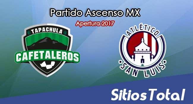 Cafetaleros de Tapachula vs Atlético San Luis en Vivo – Jornada 7 Apertura 2017 Ascenso MX – Viernes 8 de Septiembre del 2017
