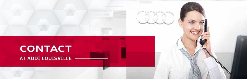 Contact Us at Audi Louisville