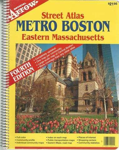 Metro Boston Eastern Massachusetts Street Atlas (Metro Boston Eastern Massachusetts Street Atlas, 4th Ed) (Official Arrow Street Atlas), Arrow Map