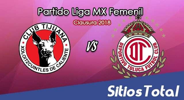 Xolos Tijuana vs Toluca en Vivo – Liga MX Femenil – Lunes 22 de Enero del 2018