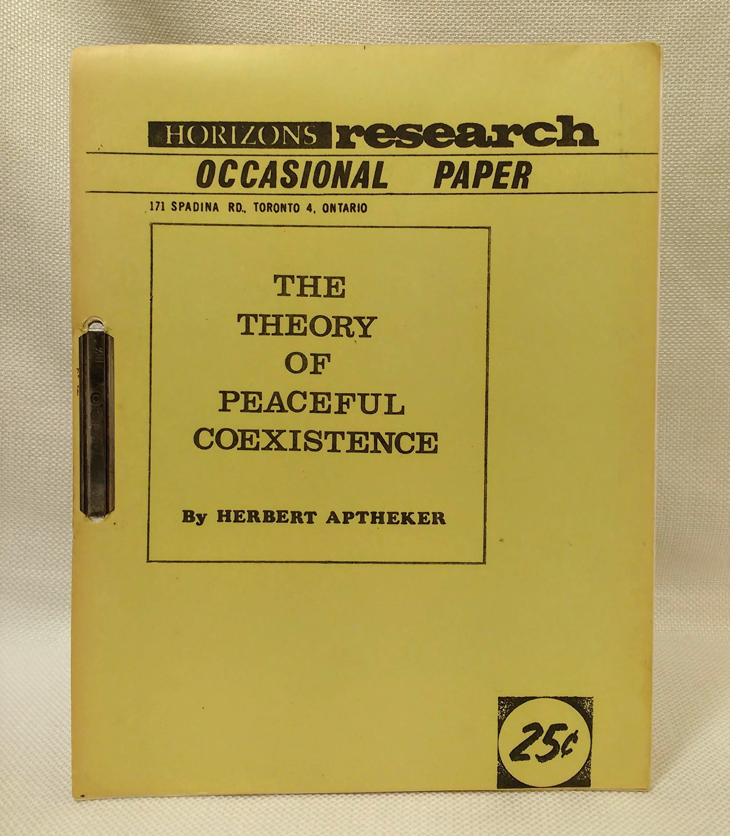 The Theory of Peaceful Coexistence [Horizons Research Occasional Paper], Aptheker, Herbert