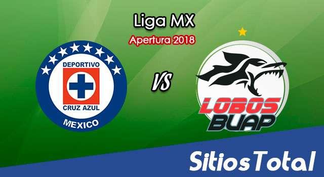 Ver Cruz Azul vs Lobos BUAP en Vivo – Apertura 2018 de la Liga MX