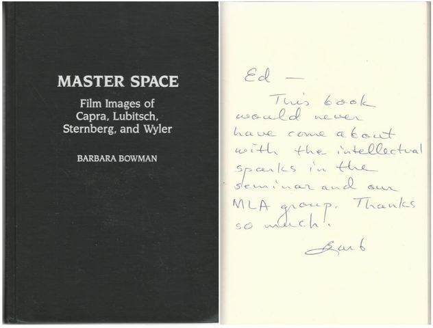 Master Space: Film Images of Capra, Lubitsch, Sternberg, and Wyler (Contributions to the Study of Popular Culture), Bowman, Barbara