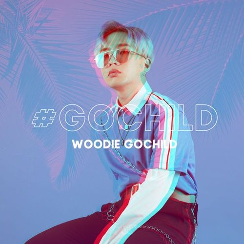 Woodie Gochild Lyrics 가사