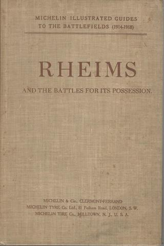 Rheims And the Battles For Its Possession, Michelin & Cie