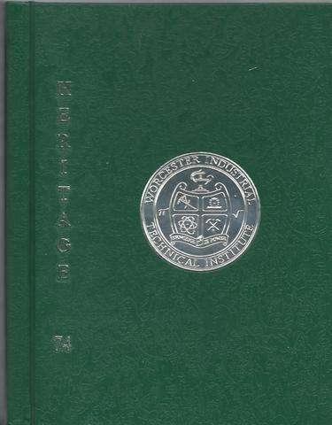Heritage 1974 Worcester Massachusetts Industrial Technical Institute Yearbook, Class of 1974