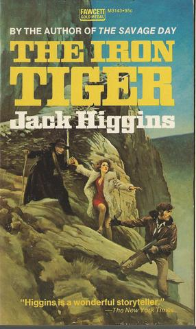 Iron Tiger by Jack Higgins (1978-04-12)