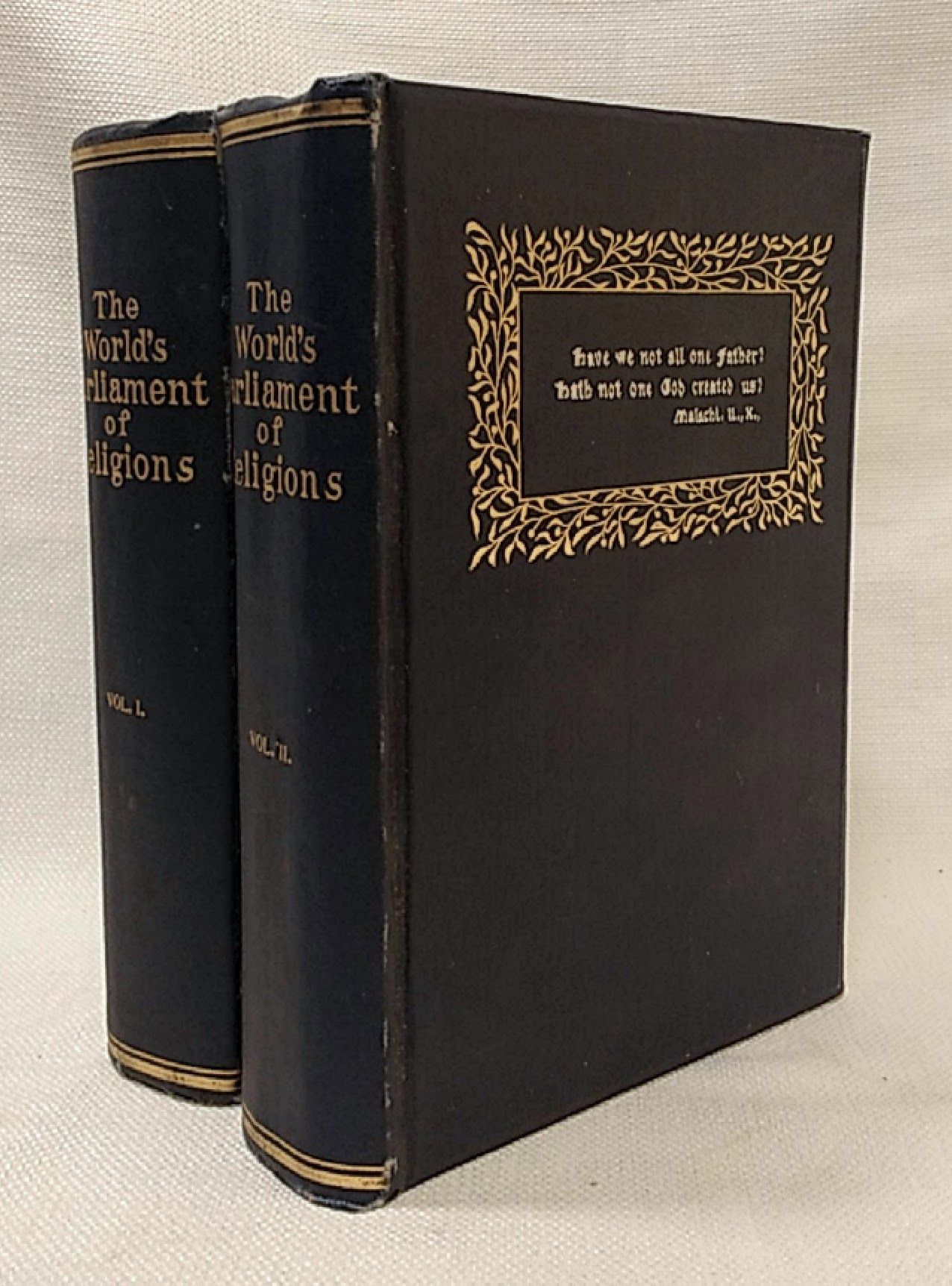 The World's Parliament of Religions, Volumes I and II : An Illustrated and Popular Story of the World's First Parliament of Religions, Held in Chicago in Connection with the Columbian Exposition of 1893, Barrows, Rev. John Henry
