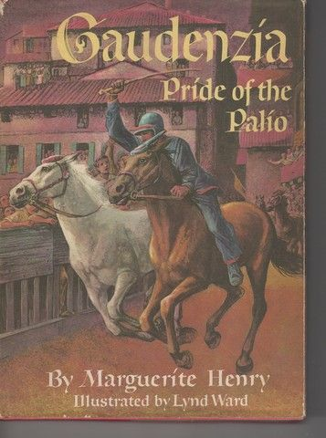 Gaudenzia Pride of the Palio The Story of the Famous Annual Horserace in Siena Italy, Henry, Marguerite