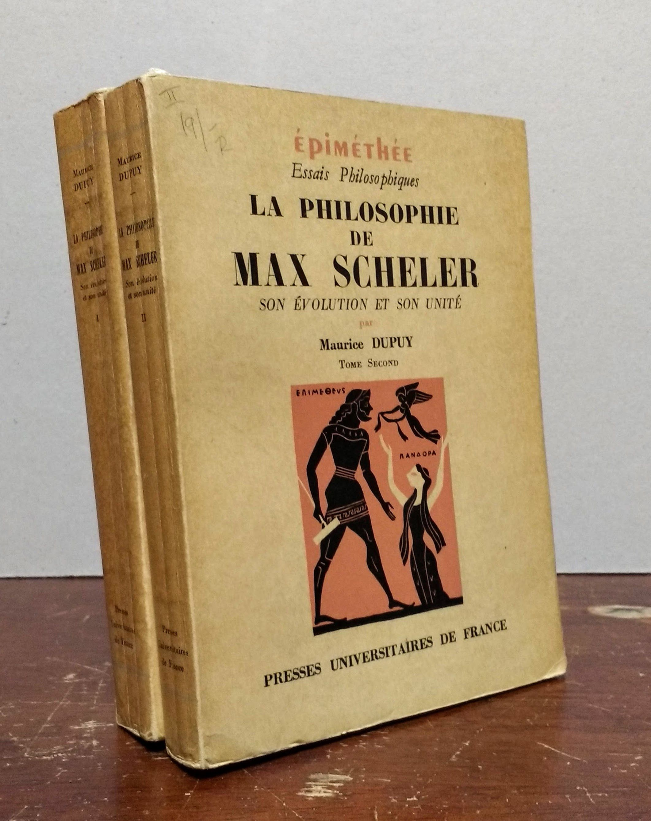 La Philosophie De Max Scheler I Son Evolutioin et son Unite (2 volumes), Dupuy, Maurice