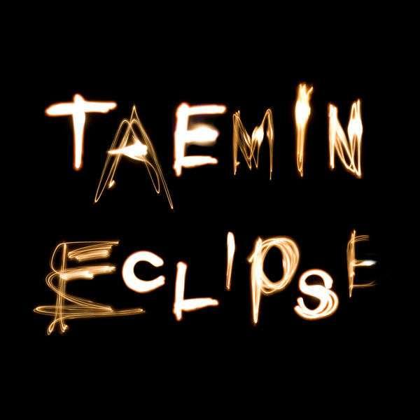 Download TAEMIN - Eclipse Mp3