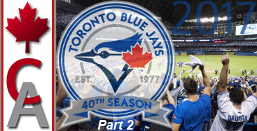 2017 Toronto Blue Jays Tour (Part 2)