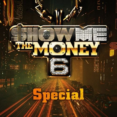 Download Various Artists - Show Me The Money 6 Mp3