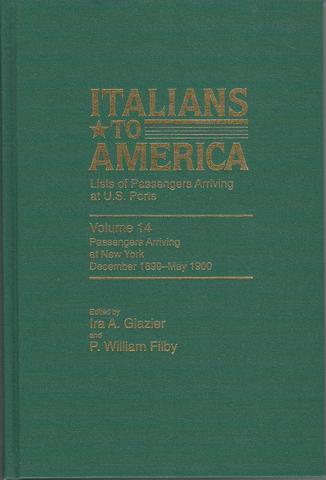 Italians to America: December 1899 - May 1900: Lists of Passengers Arriving at U.S. Ports