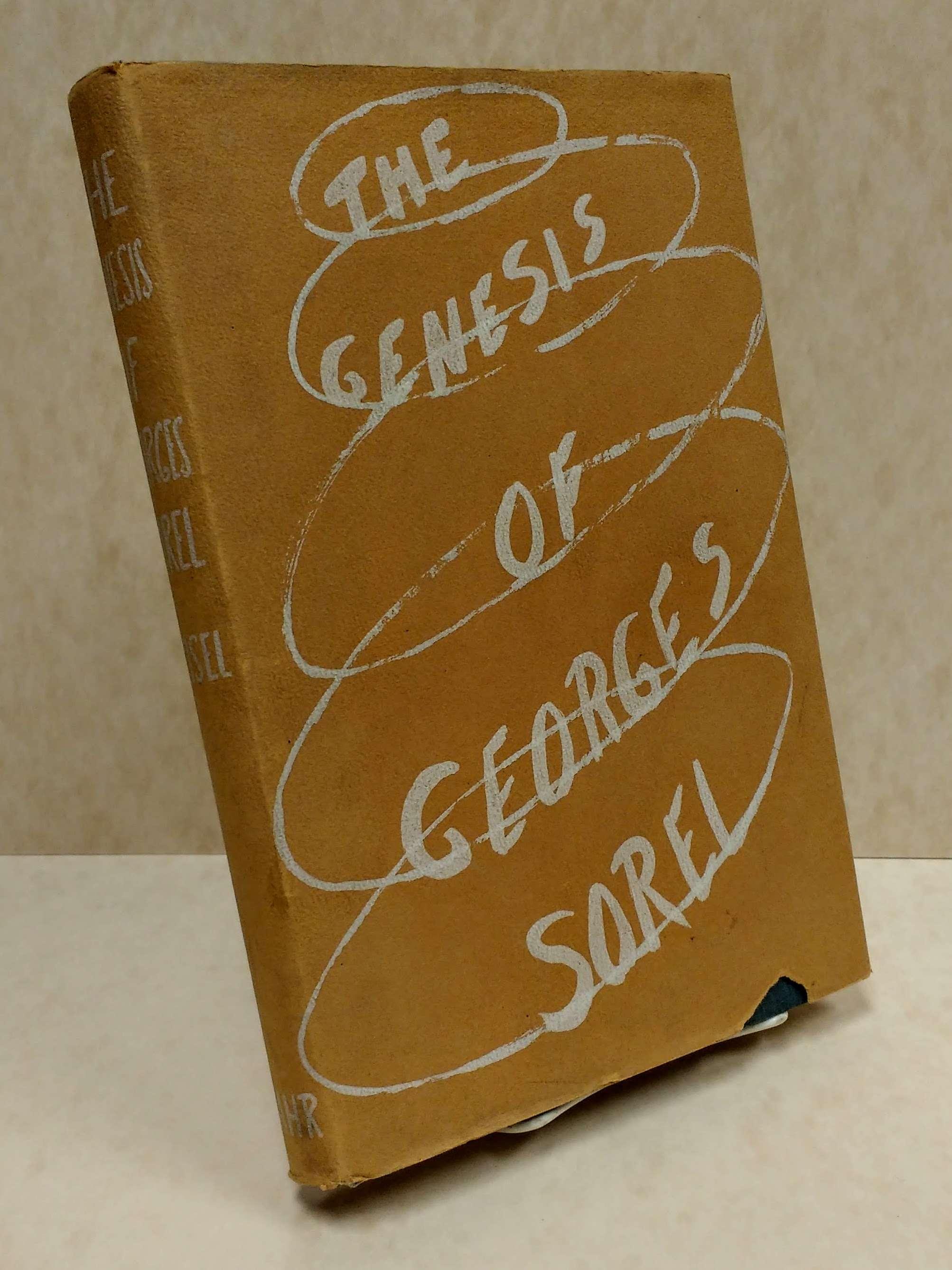THE GENESIS OF GEORGES SOREL, Meisel, James H.