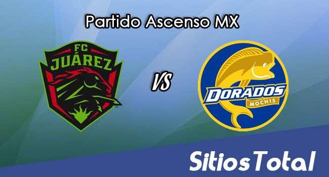 FC Juarez vs Dorados de Sinaloa en Vivo – Ascenso MX – Miércoles 26 de Abril del 2017