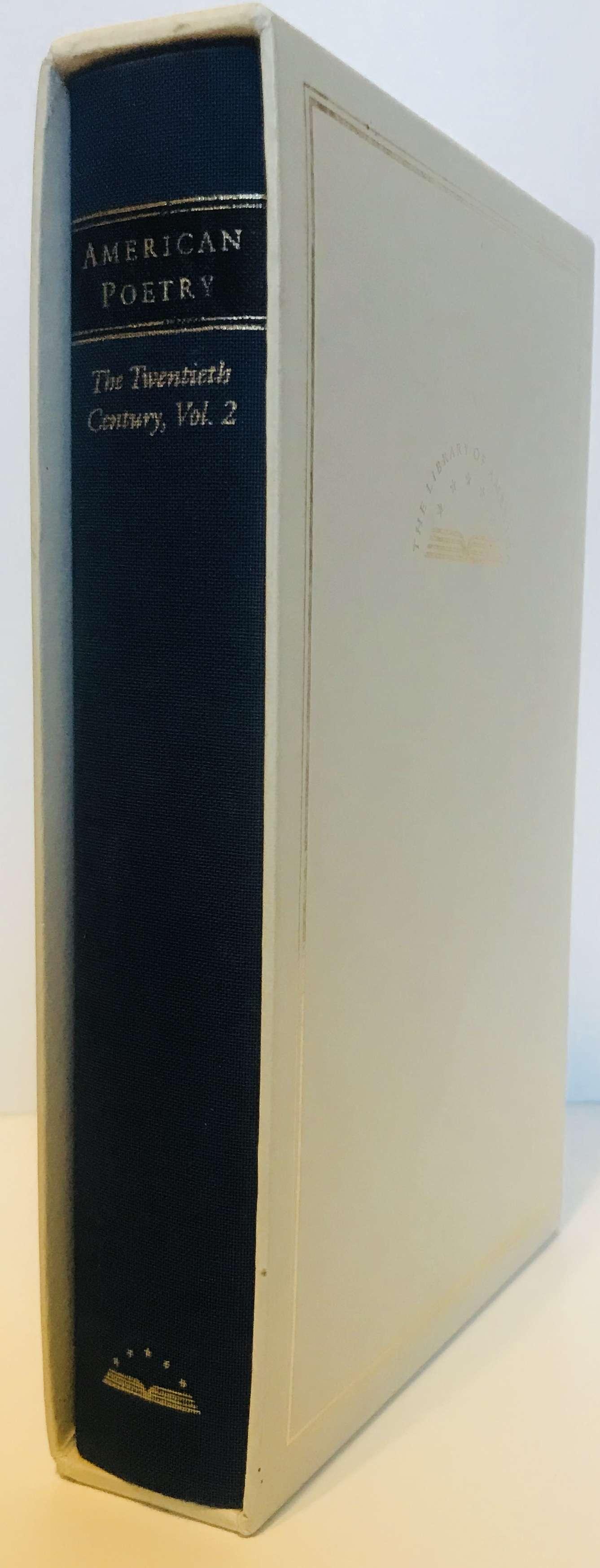 American Poetry : The Twentieth Century, Volume 2 : E.E. Cummings to May Swenson