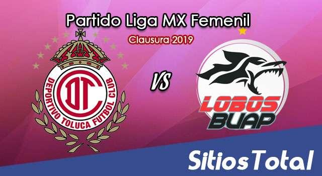 Ver Toluca vs Lobos BUAP en Vivo – Liga MX Femenil – Clausura 2019 – Lunes 7 de Enero del 2019