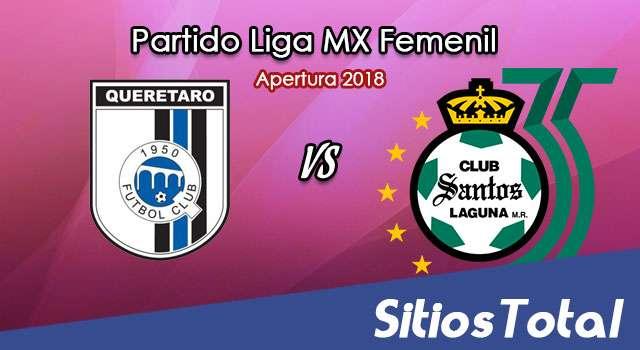 Ver Querétaro vs Santos en Vivo – Liga MX Femenil – Viernes 10 de Agosto del 2018
