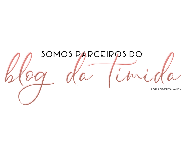 Parceira do Blog da Tímida