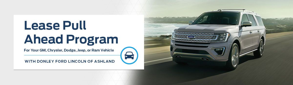 Lease Pull Ahead Program at Donley Ford of Ashland