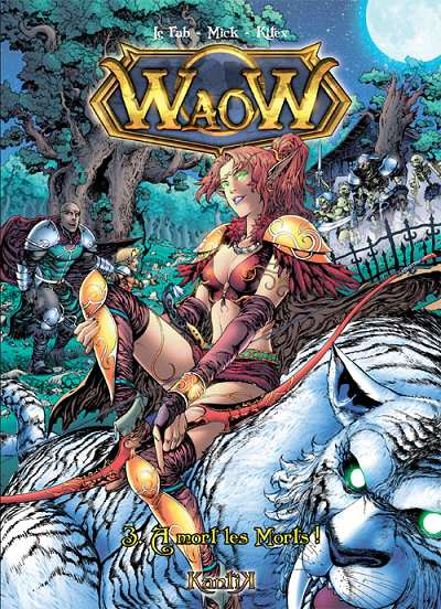 Waow Tome 3 A mort les morts !