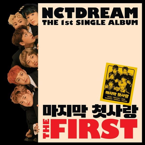 NCT Dream - The First (Full 1st Single Album) - My First and Last K2Ost free mp3 download korean song kpop kdrama ost lyric 320 kbps