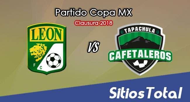 León vs Cafetaleros de Tapachula en Vivo – Copa MX – Martes 20 de Febrero del 2018