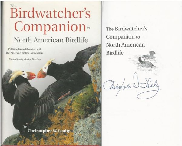 The Birdwatcher's Companion to North American Birdlife, Leahy, Christopher W.