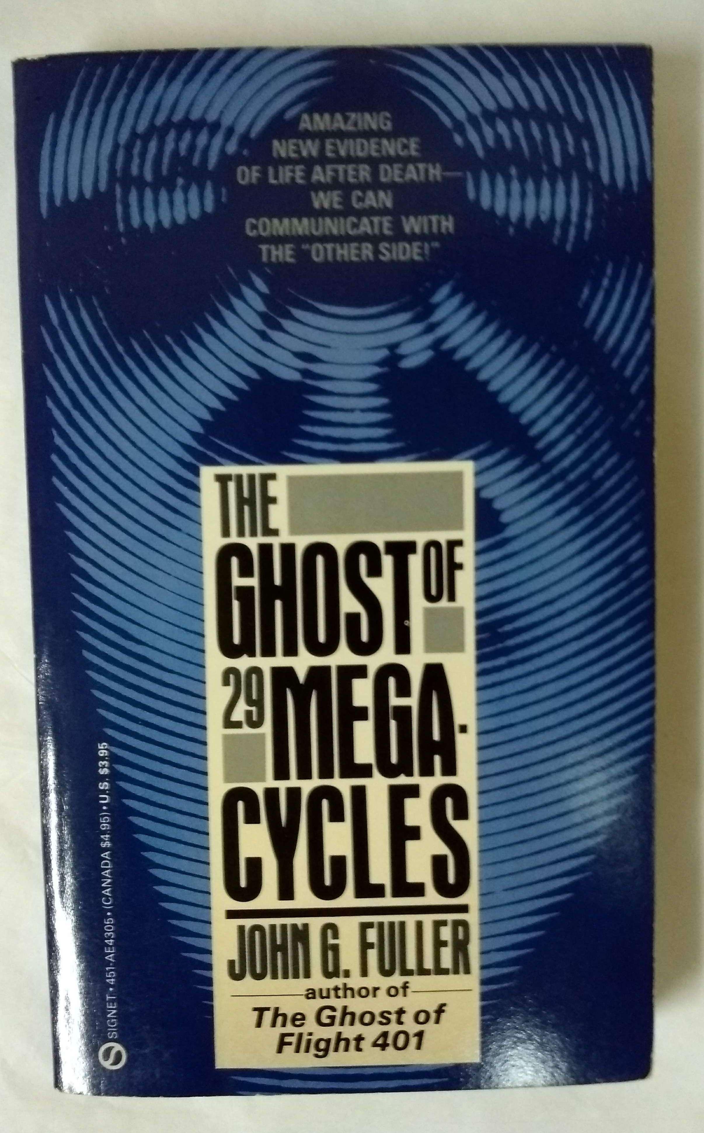 The Ghost of 29 Megacycles, Fuller, John G.