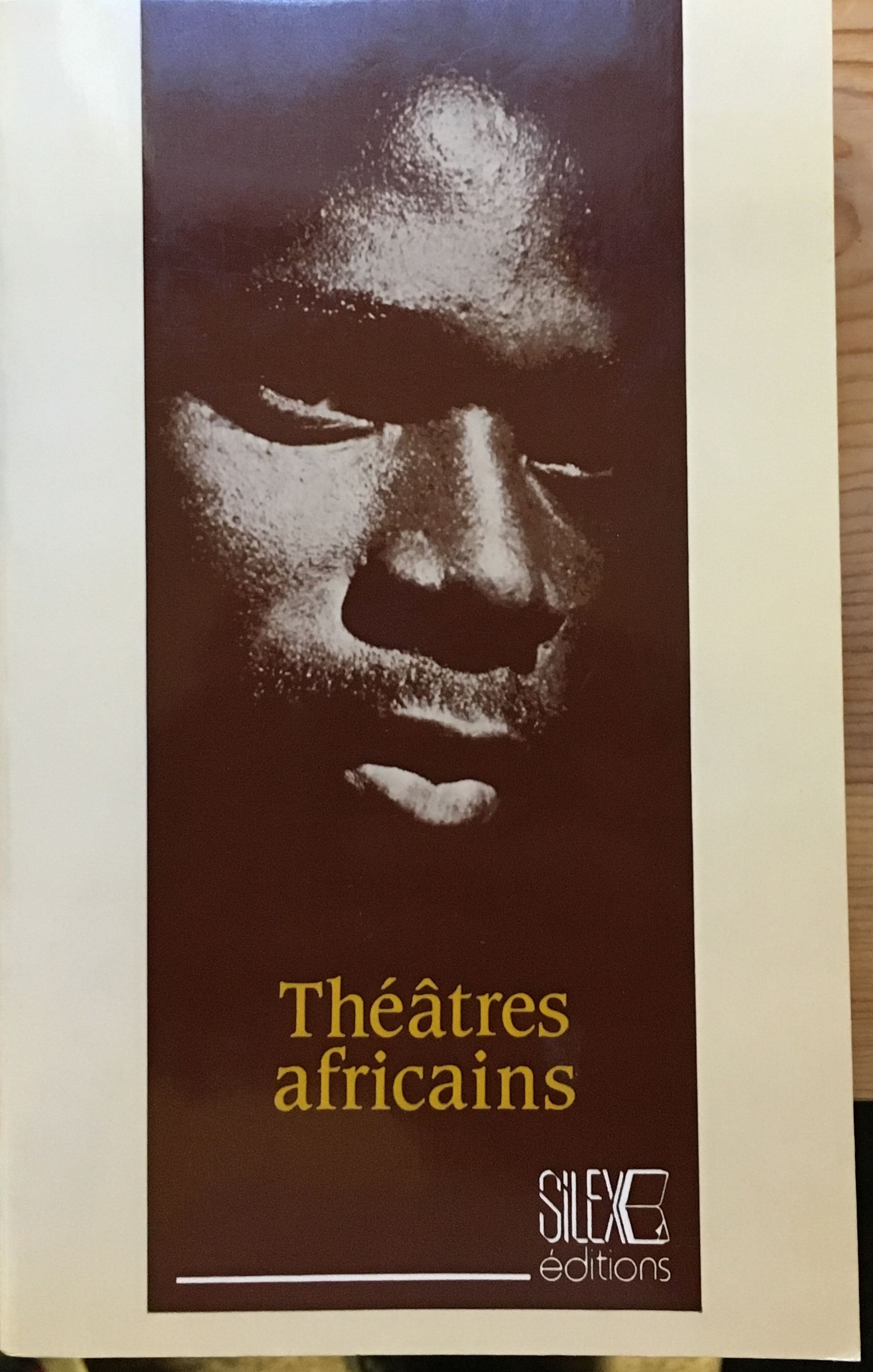 Image for The?a?tre africain, the?a?tres africains?: Actes du colloque sur le the?a?tre africain, Ecole normale supe?rieure, Bamako, 14-18 novembre 1988 (French Edition)