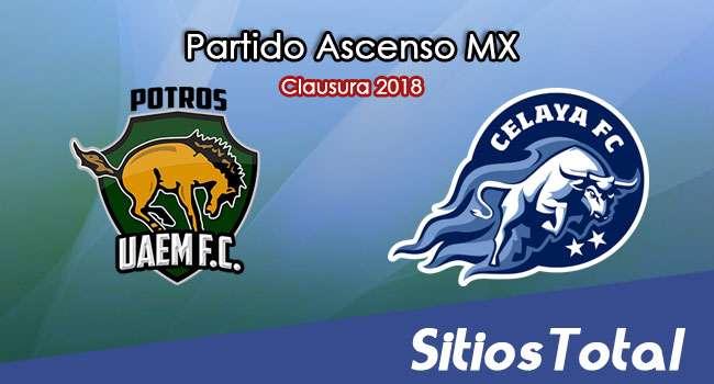 Potros UAEM vs Celaya en Vivo – Ascenso MX – Viernes 2 de Marzo del 2018