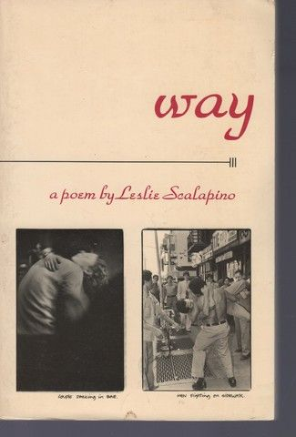 way: a poem, Scalapino, Leslie