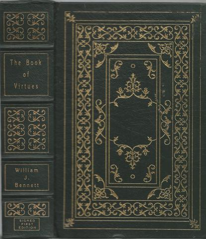 THE BOOK OF VIRTUES. A Treasury of Great Moral Tales., BENNETT, William J.