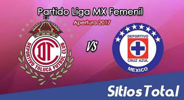 Toluca vs Cruz Azul en Vivo – Liga MX Femenil – Viernes 28 de Julio del 2017