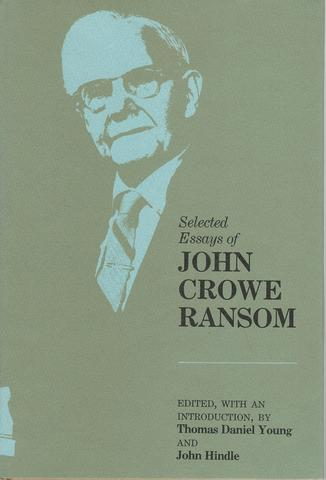 Selected Essays of John Crowe Ransom (Southern Literary Studies), Ransom, John Crowe