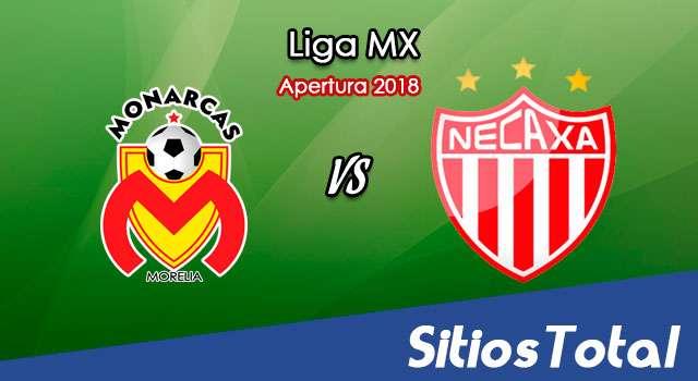 Ver Monarcas Morelia vs Necaxa en Vivo – Apertura 2018 de la Liga MX
