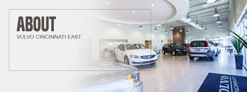 About Volvo Cars Cincinnati East