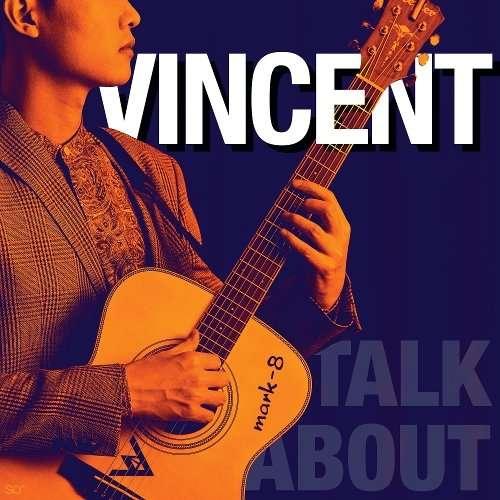 Download Vincent - Talk About Mp3