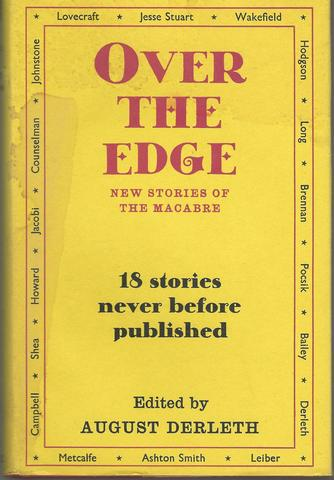OVER THE EDGE New Series of the MacAbre (Ex-library copy), Derleth, August, Editor