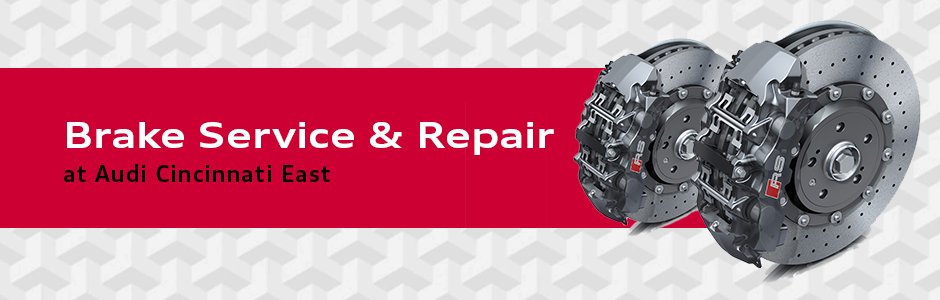 Audi Brake Service & Repair at Audi Cincinnati East