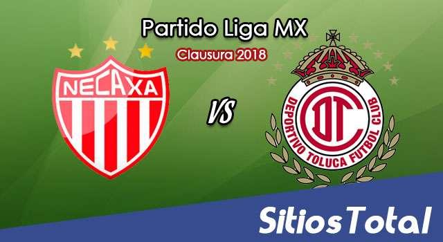 Necaxa vs Toluca en Vivo – Liga MX – Sábado 3 de Febrero del 2018