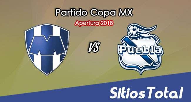 Monterrey vs Puebla en Vivo – Copa MX – Miércoles 1 de Agosto del 2018