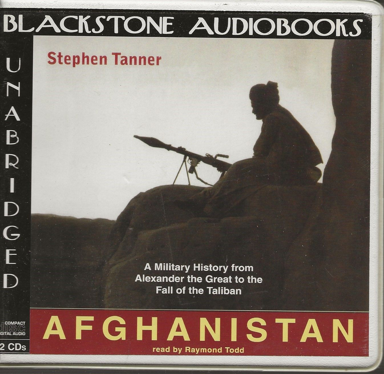 Afghanistan: A Military History from Alexander the Great to the Present (Library Edition), Stephen Tanner