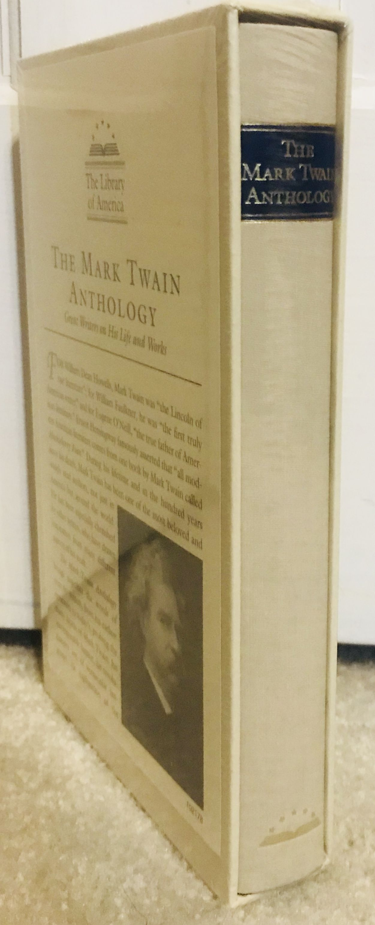 The Mark Twain Anthology (LOA #199): Great Writers on His Life and Work (Library of America)