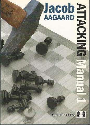 Attacking Manual (Volume 1), Aagaard, Jacob