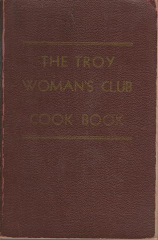 The Troy Woman's Club Cook Book, The Women of the Woman's Club