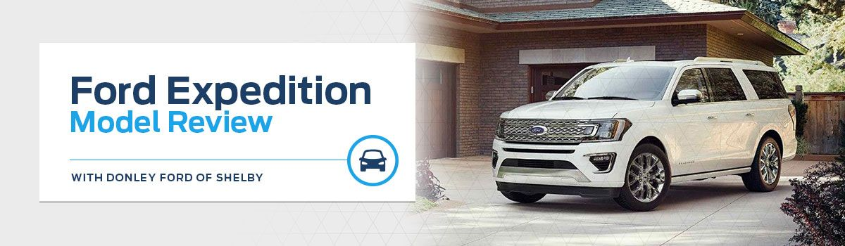 2018 Ford Expedition Model Overview at Donley Ford Lincoln of Shelby